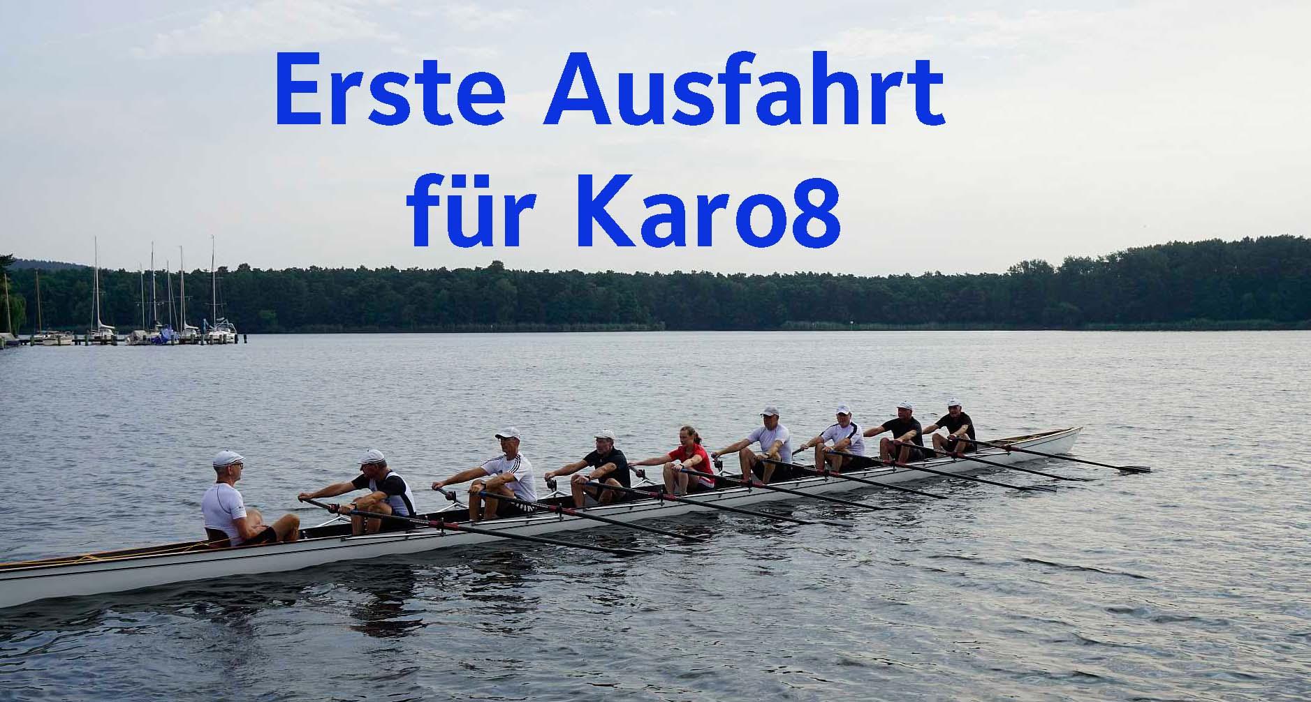 """25.07.2021 – Erste Ausfahrt für """"Karo 8"""""""